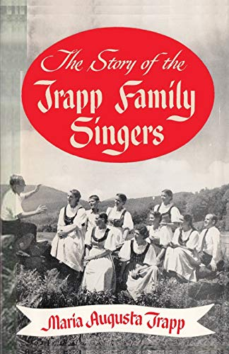 9784871876322: The Story of the Trapp Family Singers