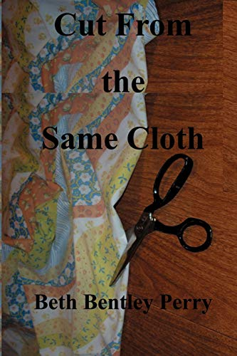 Cut From the Same Cloth: Beth Bentley Perry