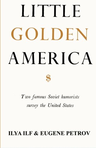 9784871876742: Little Golden America: two famous Soviet humorists survey the United States