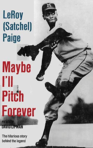 9784871876858: Maybe I'll Pitch Forever: A great baseball Player tells the hilarious story behind the legend