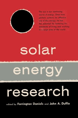 Solar Energy Research: Farrington Daniels, John