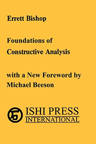 Foundation of Constructive Analysis: Errett Bishop