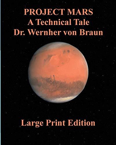 9784871877244: Project Mars A Technical Tale Dr. Wernher von Braun