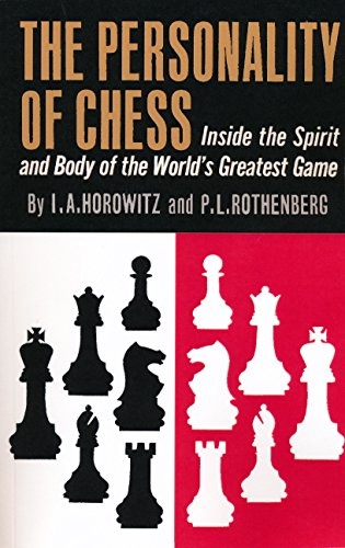 The Personality of Chess (Paperback): I a Horowitz,