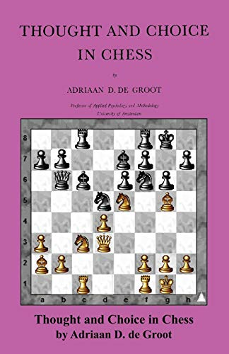 9784871877589: Thought and Choice in Chess