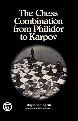 9784871877596: The Chess Combination from Philidor to Karpov