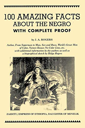 9784871877602: 100 Amazing Facts About the Negro with Complete Proof: A Short Cut to the World History of the Negro