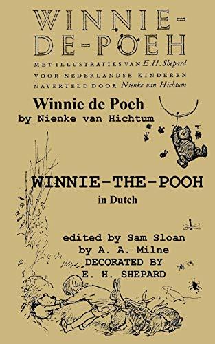 Winnie-de-Poeh Winnie-the-Pooh in Dutch Translated by Nienke van Hichtum (Dutch Edition): A. A. ...