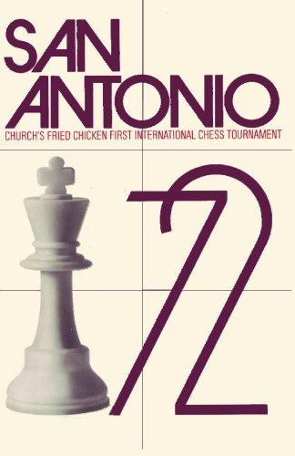 9784871878142: San Antonio, 1972: Church's Fried Chicken, Inc. First International Chess Tournament