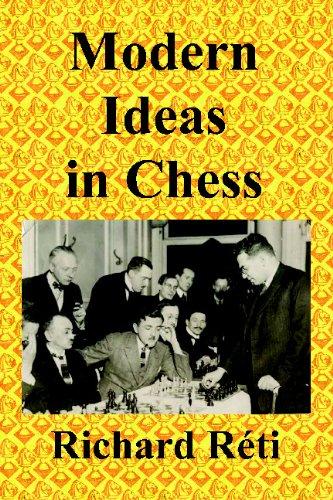 9784871878241: Modern Ideas in Chess