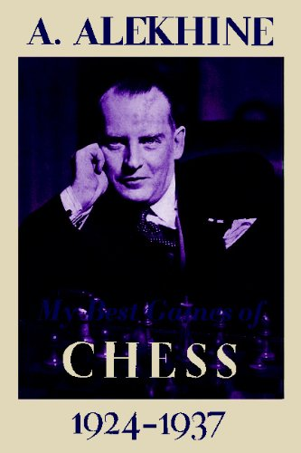 9784871878265: My Best Games of Chess 1924-1937
