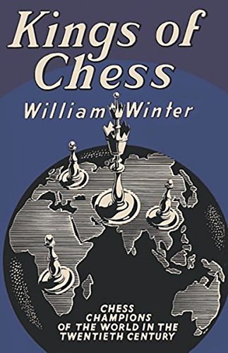 9784871878289: Kings of Chess Chess Championships of the Twentieth Century