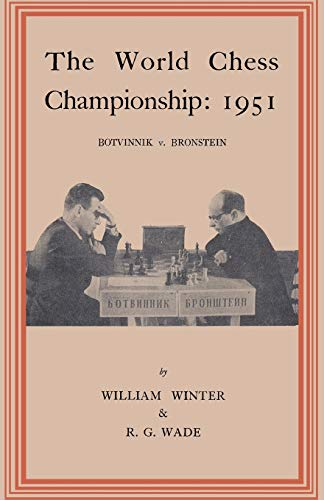 9784871878296: The World Chess Championship 1951 Botvinnik v. Bronstein