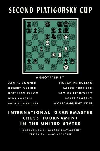 Second Piatigorsky Cup International Grandmaster Chess Tournament Held in Santa Monica, California August 1966