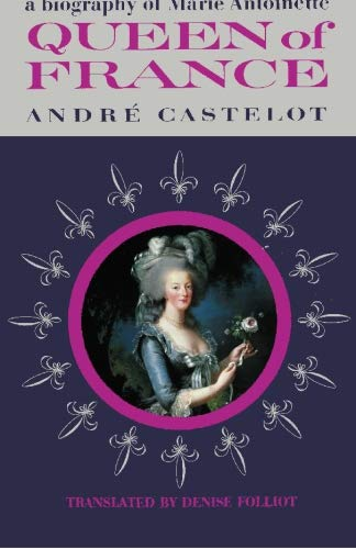 9784871878548: Queen of France A Biography of Marie Antoinette