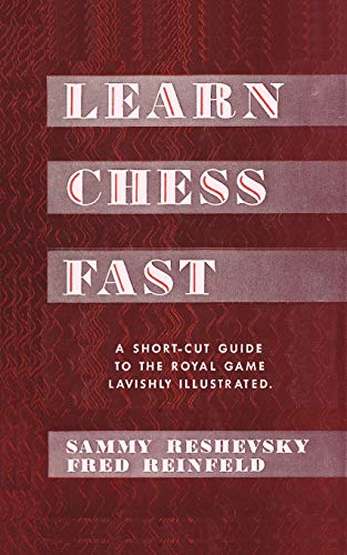 9784871878654: Learn Chess Fast! by Sammy Reshevsky
