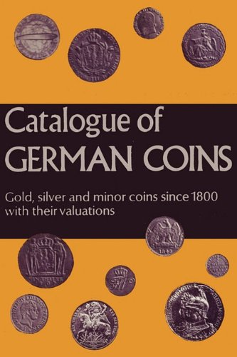 9784871878692: Catalogue of German Coins Gold, silver and minor coins since 1800, with their valuations