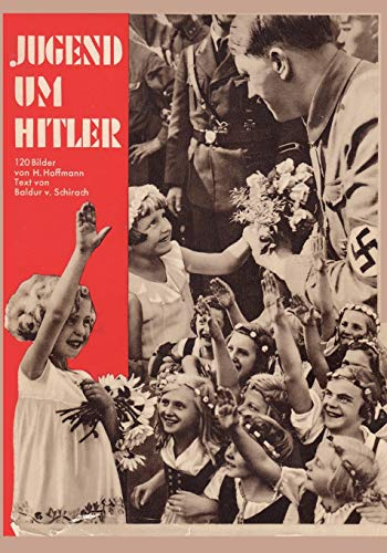 9784871879101: Jugend um Hitler : 120 Bilddokumente aus der Umgebung des Führers: Youth around Hitler: 120 picture documents from the environment of the leader