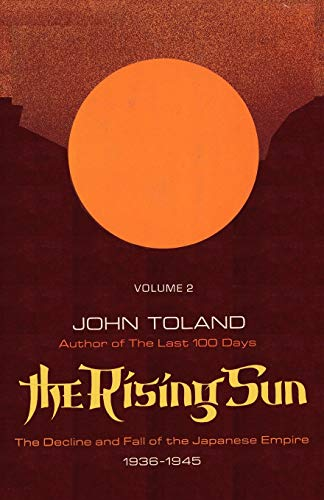9784871879187: The Rising Sun: The Decline and Fall of the Japanese Empire 1936-1945 Volume Two