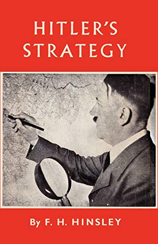 Hitler s Strategy (Paperback): Francis Harry Hinsley