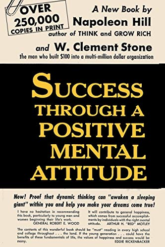 Success Through A Positive Mental Attitude (4871879658) by Napoleon Hill; W. Clement Stone