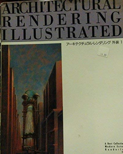 9784872461961: Architectural Rendering Illustrated Vol. I (Best Collection of Modern Exterior Renderings) (English and Japanese Edition)