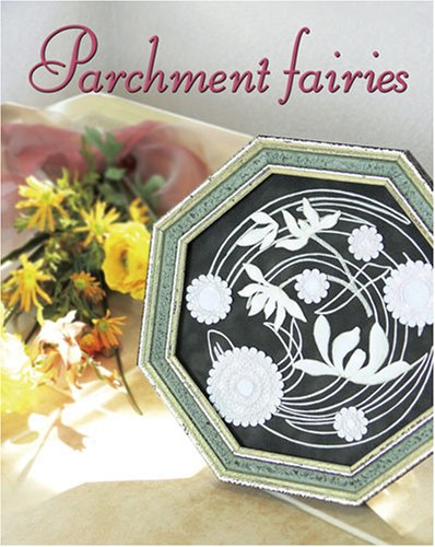 9784872811261: Parchment Fairies 2007 (2007) ISBN: 4872811267 [Japanese Import]