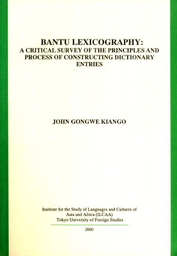Bantu Lexicography: A Critical Survey of the Principles and Process of Constructing Dictionary ...