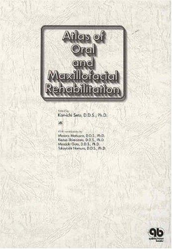 Atlas Of Oral And Maxillofacial Rehabilitation: KAN-ICHI SETO