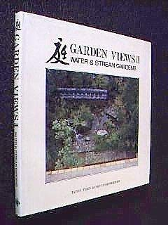 9784874602508: Garden Views III: Water & Stream Gardens (English and Japanese Edition)
