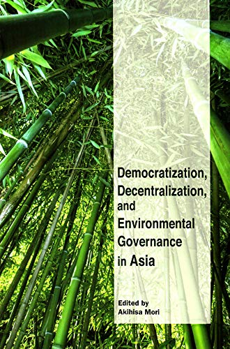 9784876982219: Democratization, Decentralization, and Environmental Governance in Asia