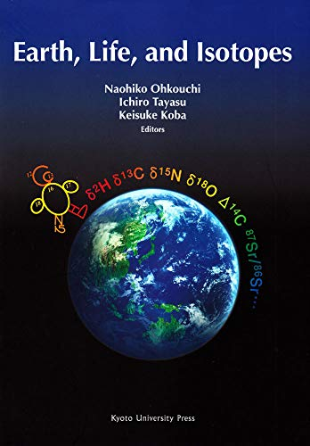 9784876989607: Earth, Life, and Isotopes