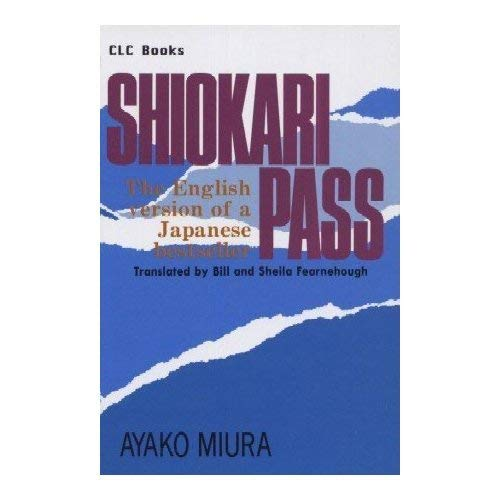 9784879370013: Shiokari Pass