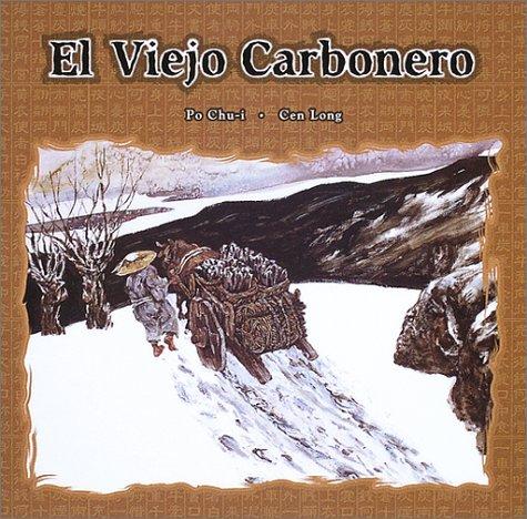 9784880124964: El Viejo Carbonero (The Old Charcoal Man) (Spanish Edition)