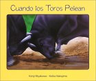 9784880124995: Cuando los Toros Pelean (When a Bull fights with a Bull) (Spanish Edition)