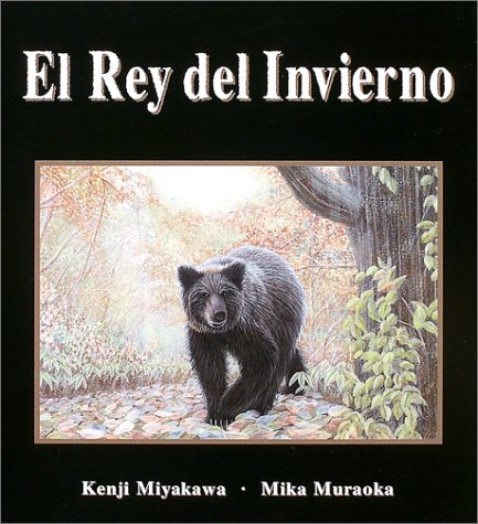 9784880125114: El Rey del Invierno (Bear is Coming, Autumn is Going) (Spanish Edition)