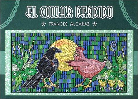 El Collar Perdido (The Lost Necklace) (Spanish Edition): Frances Alcaraz