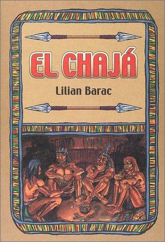 9784880125923: El Chaja (Spanish Edition)