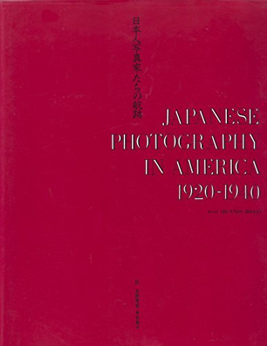 9784880632100: Japanese Photography in America 1920-1940