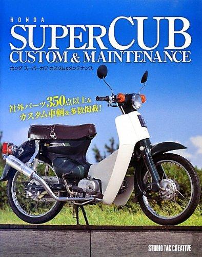 9784883935475: Honda Super Cub Custom & Maintenance
