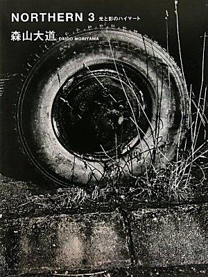 9784886114372: NORTHERN - Daido Moriyama