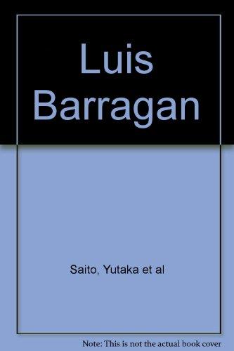 Luis Barragan: Luis Barragan