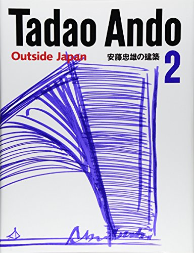 Tadao Ando 2: Outside Japan (No. 2) (9784887062863) by Tadao Ando