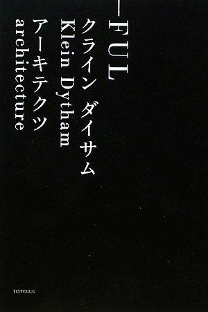 Klein Dytham Architecture Kda (Paperback)