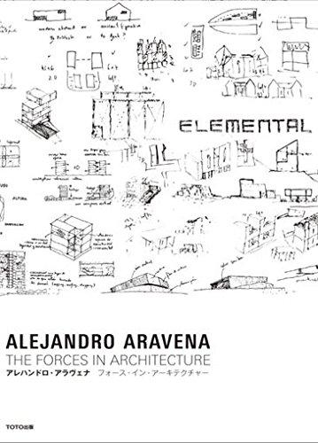 9784887063204: Alejandro Arevena - the Forces in Architecture