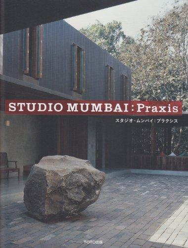 Studio Mumbai - Praxis (Paperback)