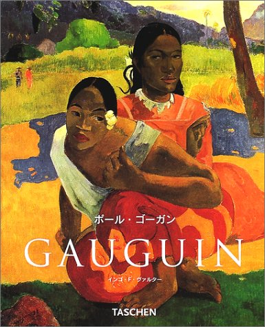 Gauguin NBS-J (Taschen New Basic Art Series) (2001) ISBN: 4887830793 [Japanese Import]: Taschen ...
