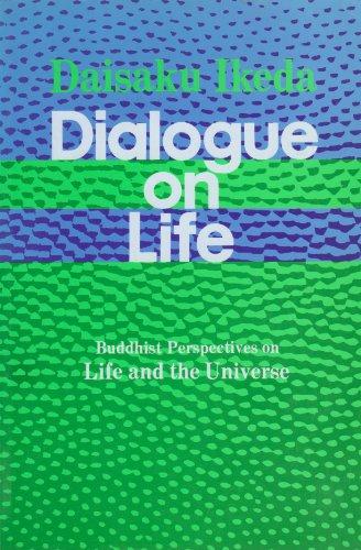 Dialogue on Life Vol I: Buddhist Perspectives: Daisaku Ikeda