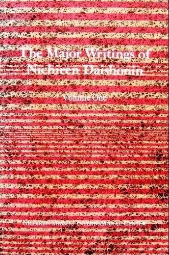 The Major Writings of Nichiren Daishonin, Vol. 1: Nichiren Daishonin