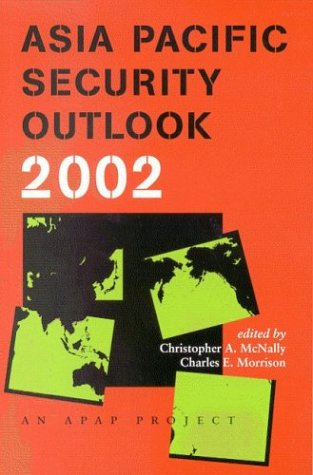 Asia Pacific Security Outlook 2002 (Asia Pacific Security Outlook): Christopher A. Mcnally